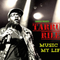 Tarrus-Riley-Music-Is-My-Life